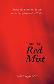 Into the Red Mist, Kupris Gerald P