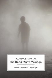 The Dead Man's Message, Marryat Florence