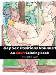 Gay Sex Positions Volume 1, Syde Justin