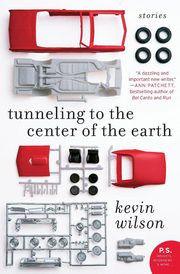 Tunneling to the Center of the Earth, Wilson Kevin