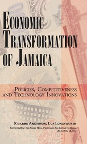 Economic Transformation of Jamaica, Anderson Ricardo