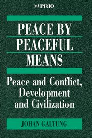 Peace by Peaceful Means, Galtung Johan