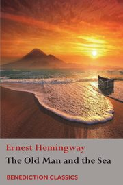 The Old Man and the Sea, Hemingway Ernest