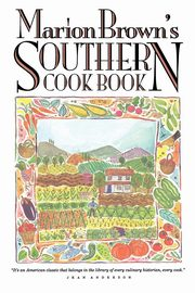 Marion Brown's Southern Cook Book, Brown Marion