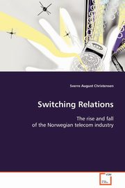Switching Relations, Christensen Sverre August