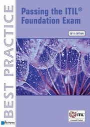 Passing the ITIL? Foundation Exam, Pultorak Vince