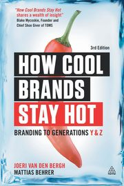 How Cool Brands Stay Hot, Van Den Bergh Joeri