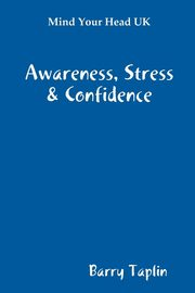 Mind Your Head UK Awareness Stress & Confidence, Taplin Barry