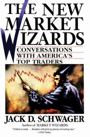 New Market Wizards, The, Schwager Jack D.