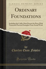 Ordinary Foundations, Fowler Charles Evan