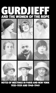 Gurdjieff and the Women of the Rope,