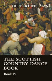 The Scottish Country Dance Book - Book VI, Wiseman Herbert