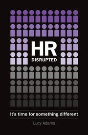 HR Disrupted, Adams Lucy