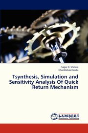 Tsynthesis, Simulation and Sensitivity Analysis of Quick Return Mechanism, Shelare Sagar D.