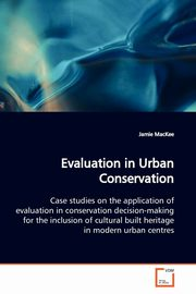 Evaluation in Urban Conservation, MacKee Jamie