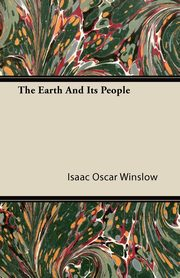 The Earth and Its People, Winslow Isaac Oscar