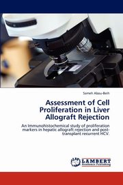 Assessment of Cell Proliferation in Liver Allograft Rejection, Abou-Beih Sameh