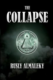The Collapse, Rusly Almaleky