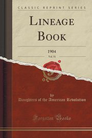Lineage Book, Vol. 51, Revolution Daughters of the American