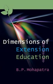 Dimensions of Extension Education, Mohapatra B. P.