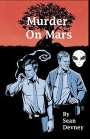 Murder On Mars, Devney Sean
