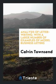 ksiazka tytuł: Analysis of letter-writing autor: Townsend Calvin