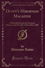 Duffy's Hibernian Magazine, Vol. 2, Author Unknown