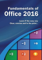 Fundamentals of Office 2016, Kevin Wilson