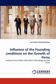 Influence of the Founding Conditions on the Growth of Firms, Chandrashekhar Garimalla