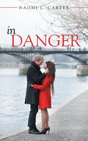 IN DANGER, Carter Naomi L.