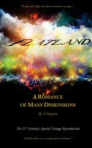 FLATLAND - A Romance of Many Dimensions (The Distinguished Chiron Edition), Abbott Edwin