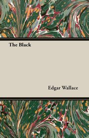 The Black, Wallace Edgar
