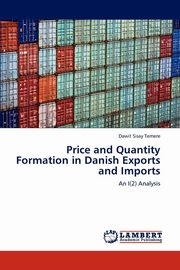 Price and Quantity Formation in Danish Exports and Imports, Temere Dawit Sisay