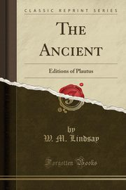 The Ancient, Lindsay W. M.