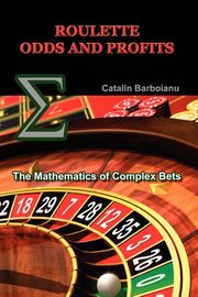 Roulette Odds and Profits, Barboianu Catalin