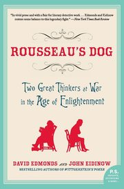 Rousseau's Dog, Edmonds David