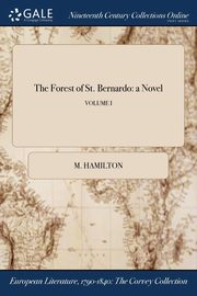 The Forest of St. Bernardo, Hamilton M.