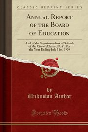 Annual Report of the Board of Education, Author Unknown