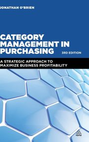 Category Management in Purchasing, O'Brien Jonathan
