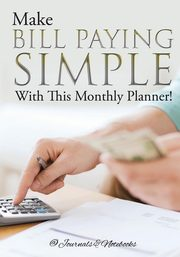 Make Bill Paying Simple With This Monthly Planner!, @Journals Notebooks