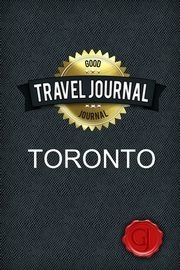 Travel Journal Toronto, Journal Good
