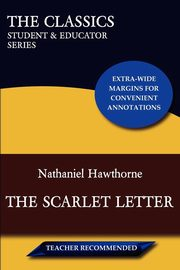 The Scarlet Letter (The Classics, Hawthorne Nathaniel