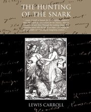 The Hunting Of The Snark, Carroll Lewis