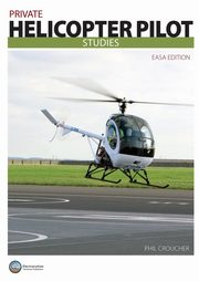 Private Helicopter Pilot Studies JAA BW, Croucher Phil