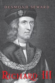 Richard III, Seward Desmond