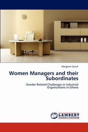 Women Managers and Their Subordinates, Sosuh Margaret