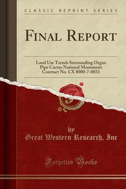 Final Report, Inc Great Western Research