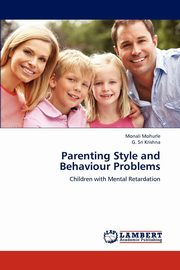 Parenting Style and Behaviour Problems, Mohurle Monali