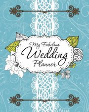 My Fabulous Wedding Planner, Speedy Publishing LLC
