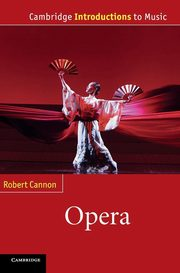 Opera, Cannon Robert